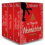 Ein Milliardär zu Weihnachten – 3 Romanzen (eBook, ePUB)