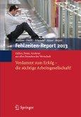 Fehlzeiten-Report 2013 (eBook, PDF)