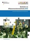 Berichte zu Pflanzenschutzmitteln 2010 (eBook, PDF)