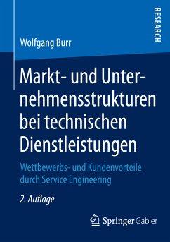 Markt- und Unternehmensstrukturen bei technischen Dienstleistungen (eBook, PDF) - Burr, Wolfgang