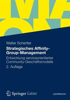 Strategisches Affinity-Group-Management (eBook, PDF) - Schertler, Walter