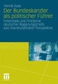 Der Bundeskanzler als politischer Führer (eBook, PDF)