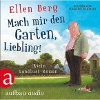 Mach mir den Garten, Liebling! (MP3-Download)