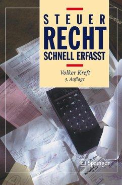 Steuerrecht - Schnell erfasst (eBook, PDF) - Kreft, Volker