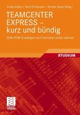 TEAMCENTER EXPRESS - kurz und bündig (eBook, PDF)