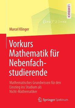 Vorkurs Mathematik für Nebenfachstudierende (eBook, PDF) - Klinger, Marcel