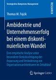 Ambidextrie und Unternehmenserfolg bei einem diskontinuierlichen Wandel (eBook, PDF)