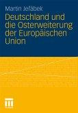 Deutschland und die Osterweiterung der Europäischen Union (eBook, PDF)