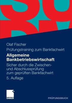 Allgemeine Bankbetriebswirtschaft (eBook, PDF) - Fischer, Olaf