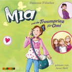 Mia und der Traumprinz für Omi / Mia Bd.3 (MP3-Download)