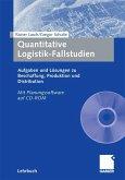 Quantitative Logistik-Fallstudien (eBook, PDF)