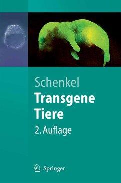Transgene Tiere (eBook, PDF) - Schenkel, Johannes