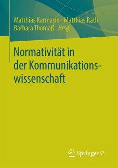 Normativität in der Kommunikationswissenschaft (eBook, PDF)
