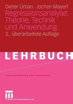 Regressionsanalyse: Theorie, Technik und Anwendung. (eBook, PDF) - Urban, Dieter; Mayerl, Jochen