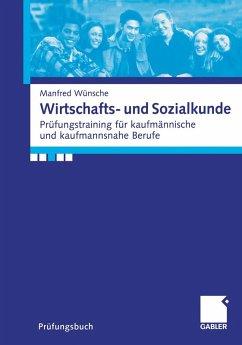 Wirtschafts- und Sozialkunde (eBook, PDF) - Wünsche, Manfred