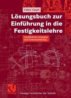 Lösungsbuch zur Einführung in die Festigkeitslehre (eBook, PDF) - Läpple, Volker