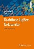 Drahtlose ZigBee-Netzwerke (eBook, PDF)
