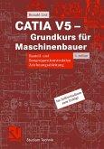 CATIA V5 - Grundkurs für Maschinenbauer (eBook, PDF)