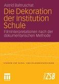 Die Dekoration der Institution Schule (eBook, PDF)