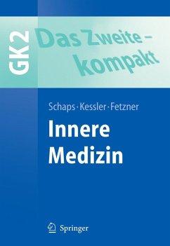 Das Zweite - kompakt. Innere Medizin (eBook, PDF)