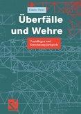 Überfälle und Wehre (eBook, PDF)