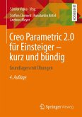 Creo Parametric 2.0 für Einsteiger - kurz und bündig (eBook, PDF)