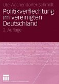 Politikverflechtung im vereinigten Deutschland (eBook, PDF)