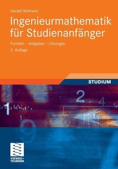Ingenieurmathematik für Studienanfänger (eBook, PDF) - Hofmann, Gerald