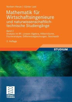 Mathematik für Wirtschaftsingenieure und naturwissenschaftlich-technische Studieng?e (eBook, PDF) - Henze, Norbert; Last, Günter