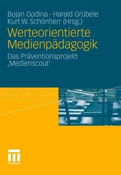 Werteorientierte Medienpädagogik (eBook, PDF)