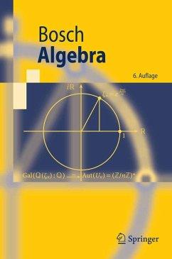 Algebra (eBook, PDF) - Bosch, Siegfried