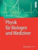 Physik für Biologen und Mediziner (eBook, PDF)