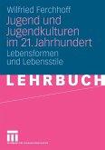Jugend und Jugendkulturen im 21. Jahrhundert (eBook, PDF)