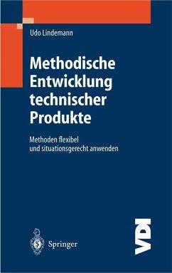 Methodische Entwicklung technischer Produkte (eBook, PDF) - Lindemann, Udo