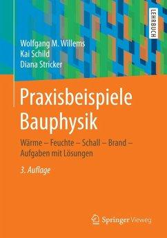 Praxisbeispiele Bauphysik (eBook, PDF)
