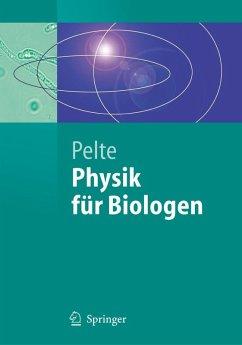 Physik für Biologen (eBook, PDF) - Pelte, Dietrich