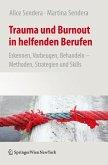 Trauma und Burnout in helfenden Berufen (eBook, PDF)