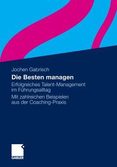 Die Besten managen (eBook, PDF) - Gabrisch, Jochen