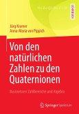 Von den natürlichen Zahlen zu den Quaternionen (eBook, PDF)