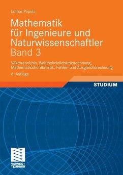 Mathematik für Ingenieure und Naturwissenschaftler Band 3 (eBook, PDF) - Papula, Lothar