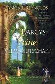 Mr. Darcys Feine Verwandtschaft (eBook, ePUB)
