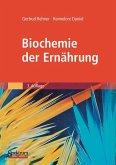 Biochemie der Ernährung (eBook, PDF)