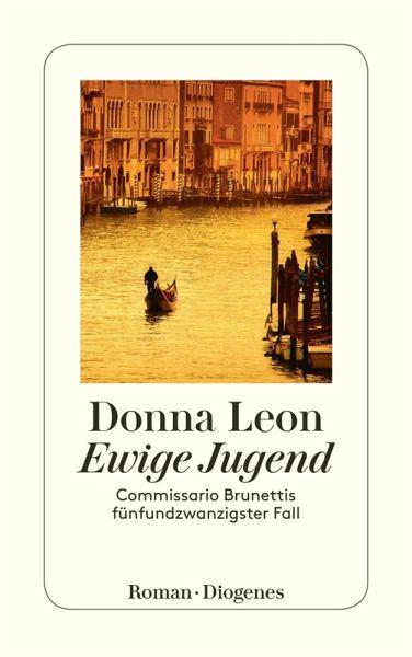 Ewige Jugend / Commissario Brunetti Bd.25 (eBook, ePUB) - Leon, Donna