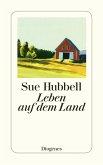 Leben auf dem Land (eBook, ePUB)