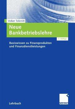 Neue Bankbetriebslehre (eBook, PDF) - Tolkmitt, Volker