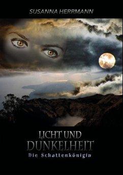 Licht und Dunkelheit - Herrmann, Susanna