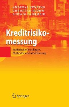 Kreditrisikomessung (eBook, PDF) - Henking, Andreas; Bluhm, Christian; Fahrmeir, Ludwig