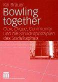 Bowling together (eBook, PDF)