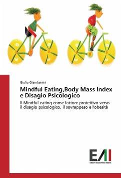 Mindful Eating,Body Mass Index e Disagio Psicologico
