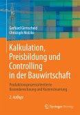 Kalkulation, Preisbildung und Controlling in der Bauwirtschaft (eBook, PDF)